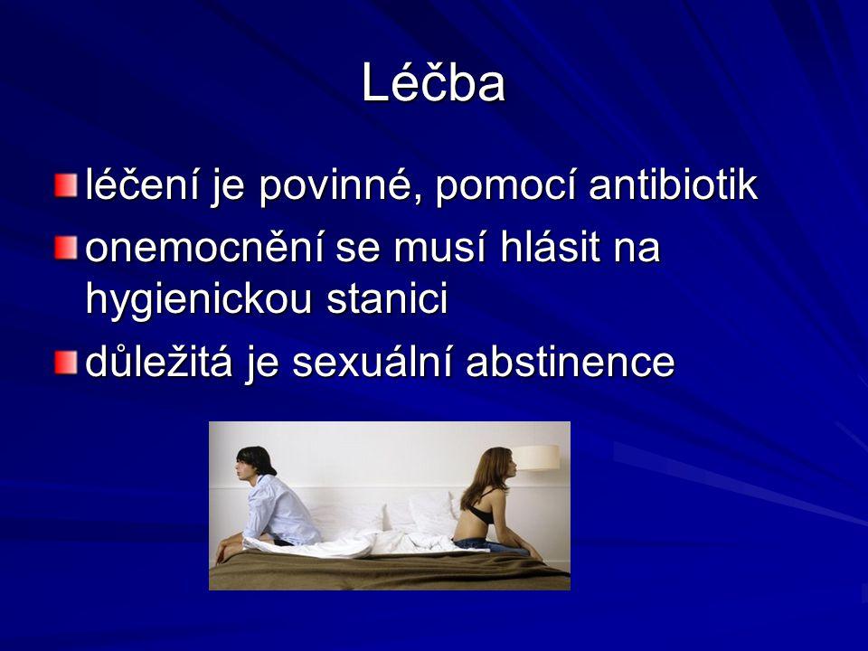 Léčba léčení je povinné, pomocí antibiotik