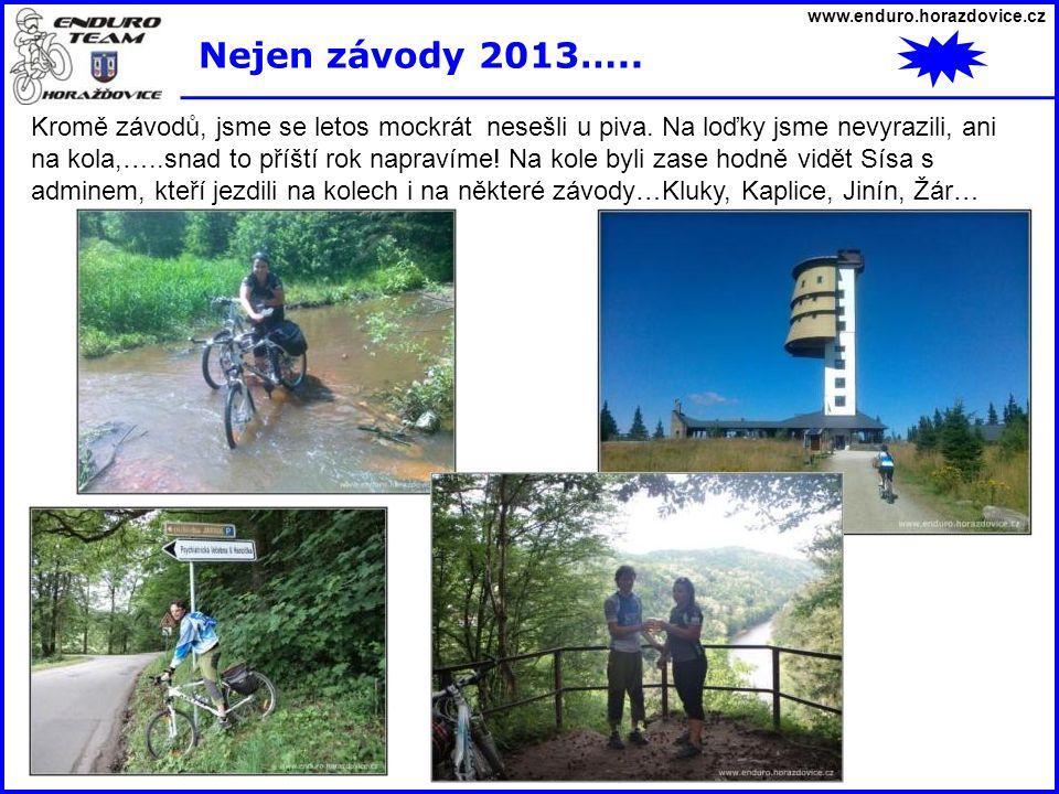 www.enduro.horazdovice.cz Nejen závody 2013…..