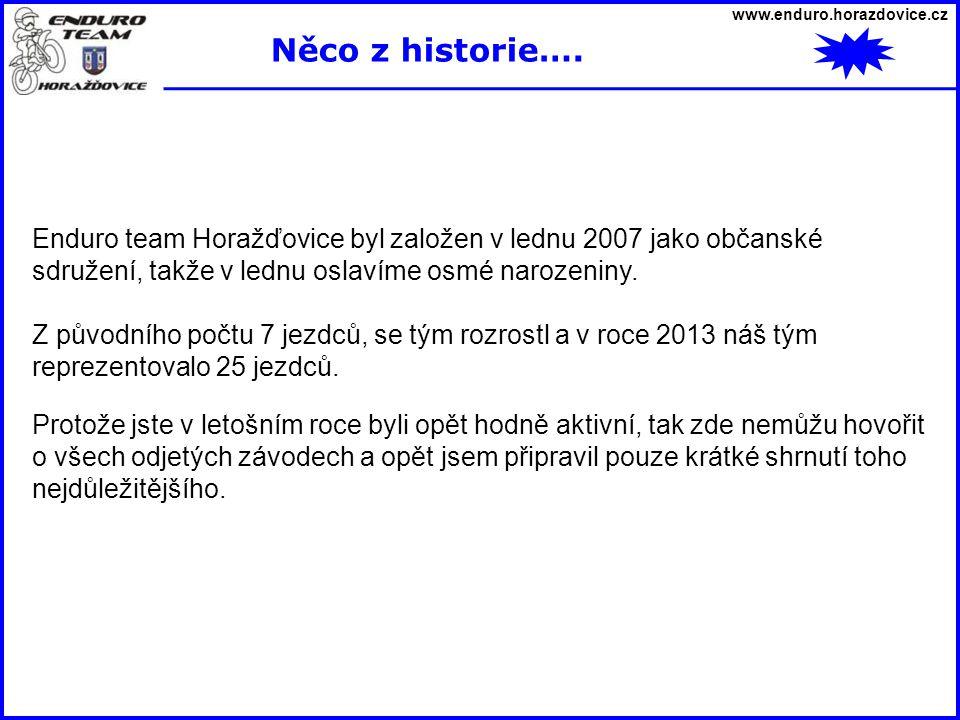 www.enduro.horazdovice.cz Něco z historie….