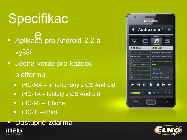 Specifikace Aplikace pro Android 2.2 a vyšší
