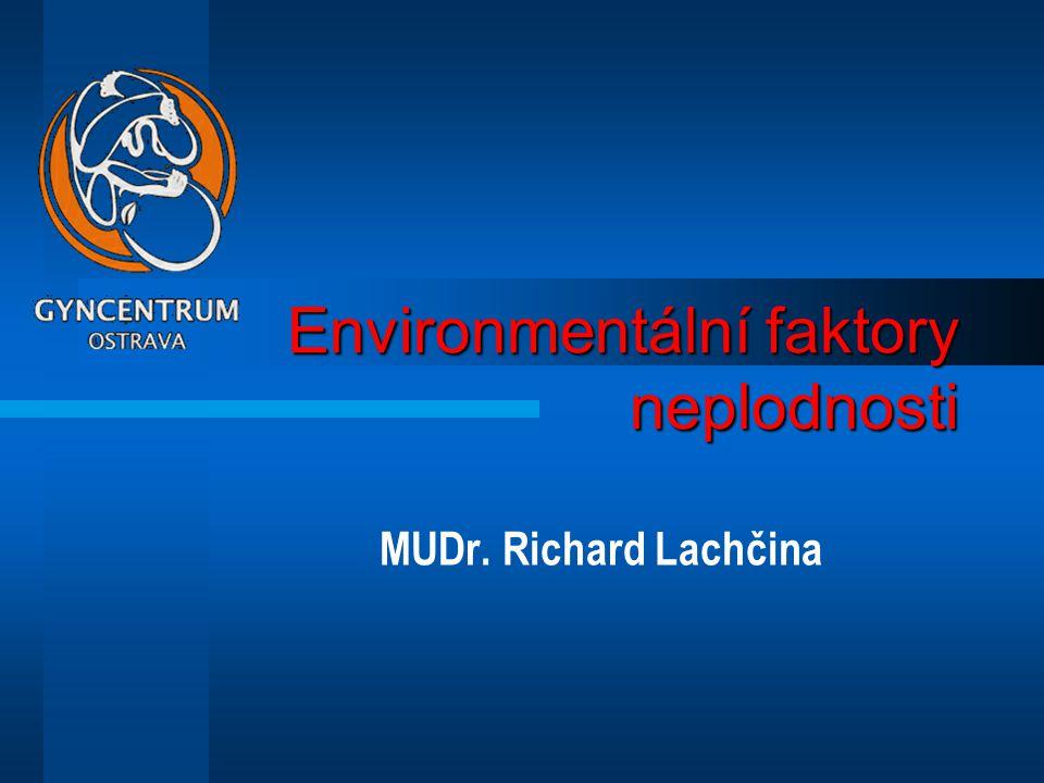 Environmentální faktory neplodnosti
