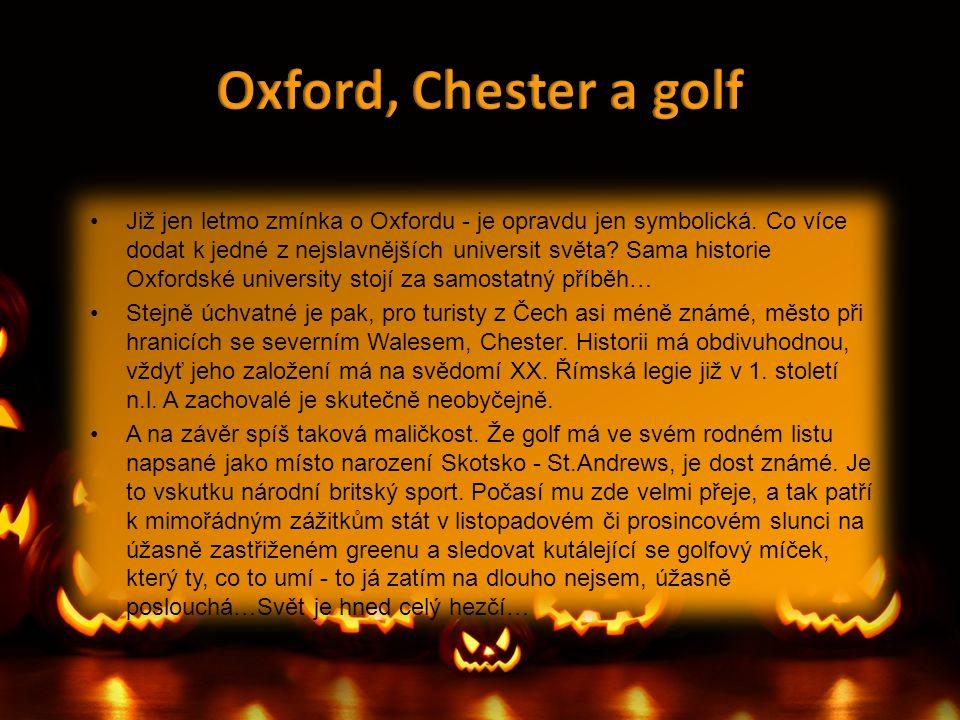 Oxford, Chester a golf