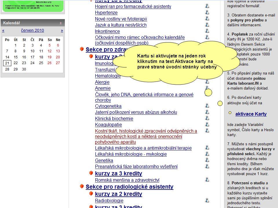 Kartu si aktivujete na jeden rok kliknutím na text Aktivace karty na pravé straně úvodní stránky učebny