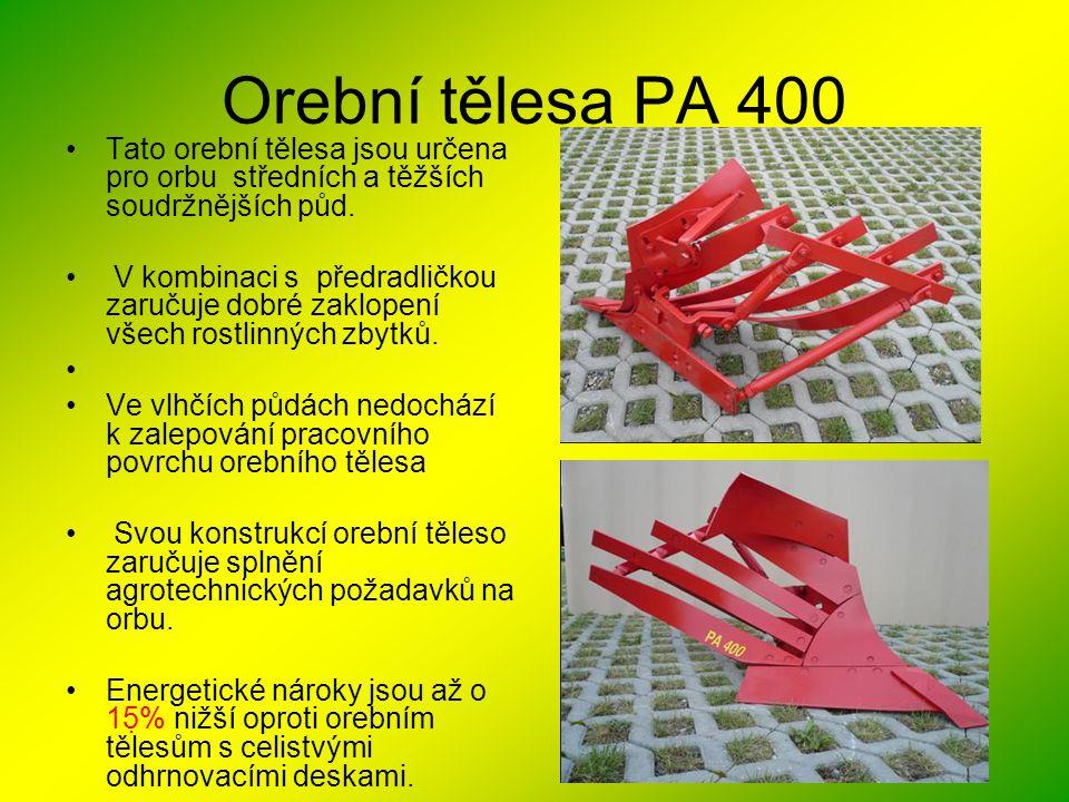Orební tělesa PA 400 Tato orební tělesa jsou určena pro orbu středních a těžších soudržnějších půd.