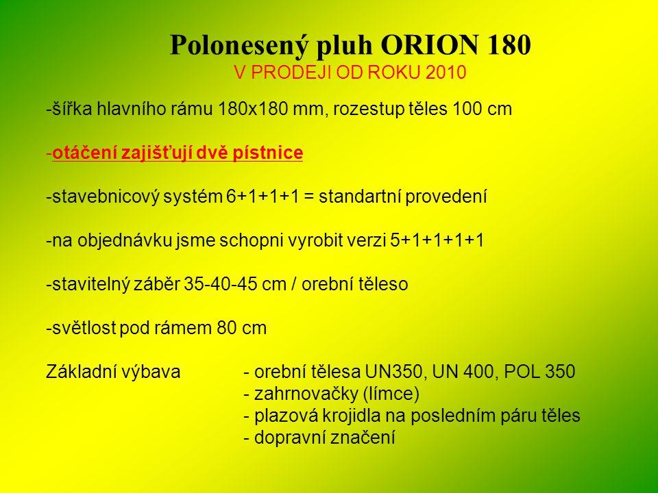 Polonesený pluh ORION 180 V PRODEJI OD ROKU 2010