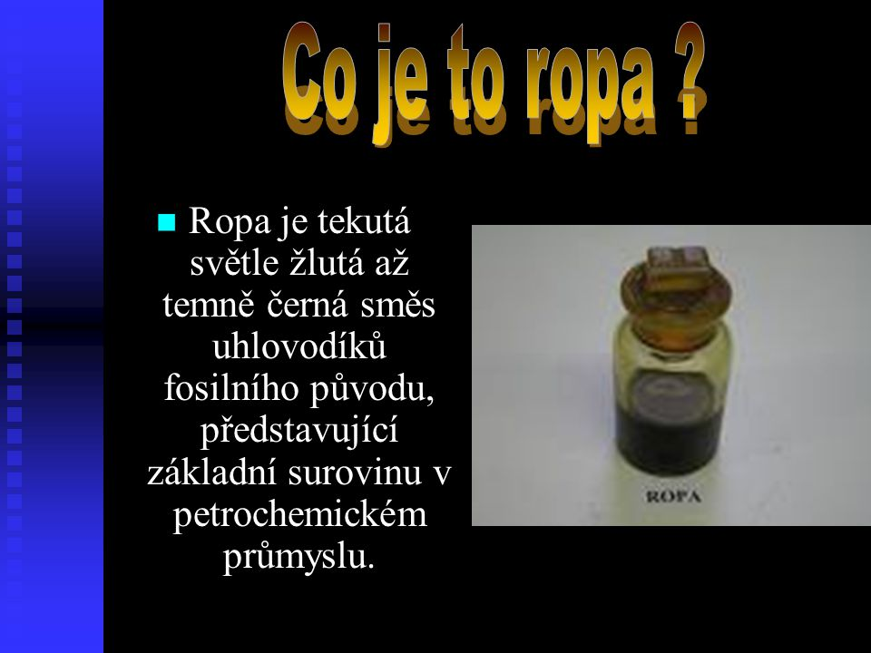 Co je to ropa