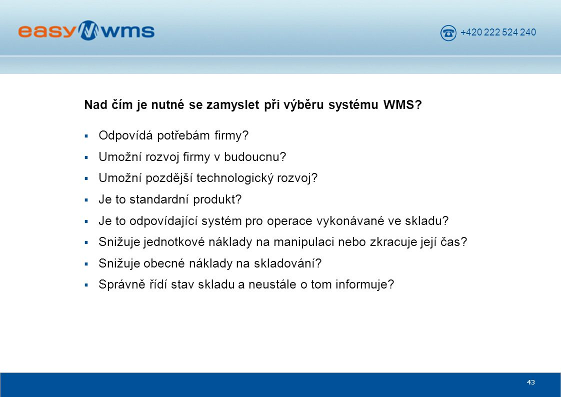 Nad čím je nutné se zamyslet při výběru systému WMS