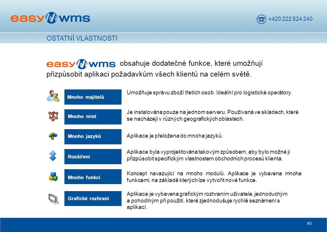 OSTATNÍ VLASTNOSTI obsahuje dodatečné funkce, které umožňují přizpůsobit aplikaci požadavkům všech klientů na celém světě.