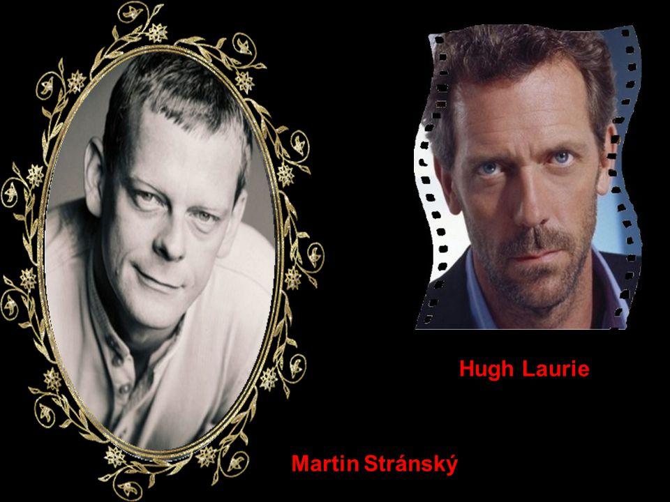 Hugh Laurie Martin Stránský