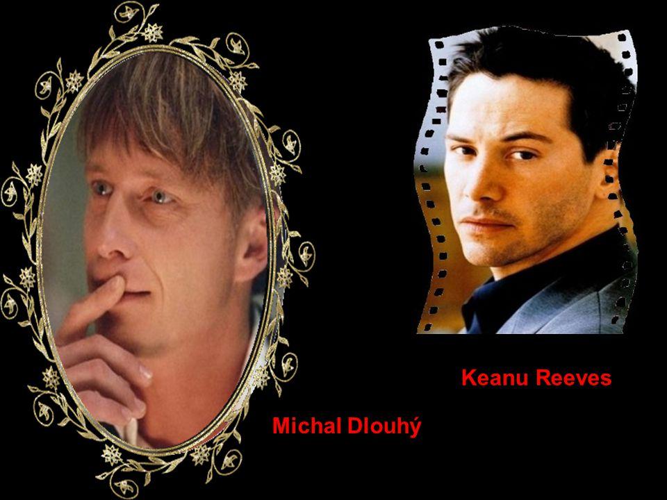 Keanu Reeves Michal Dlouhý