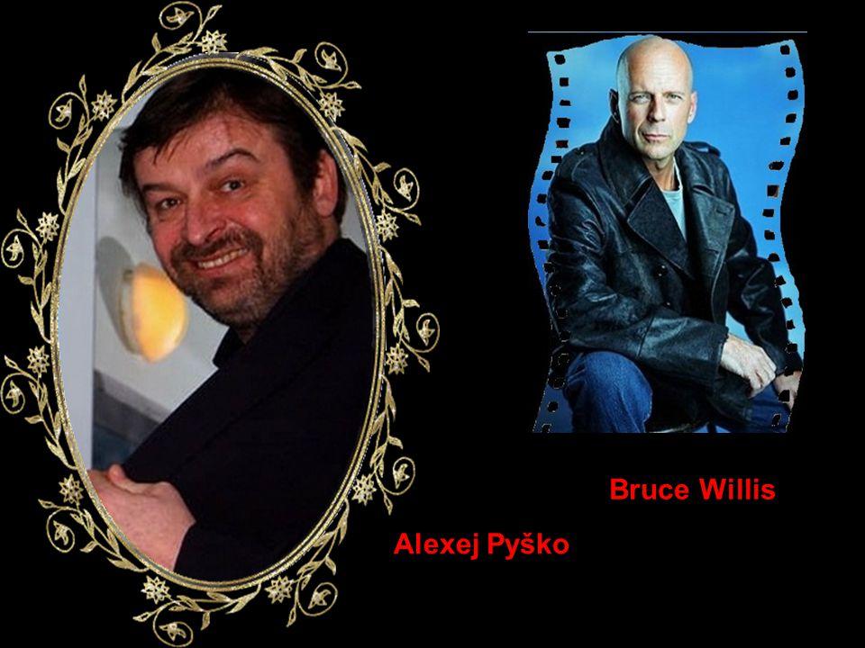 Bruce Willis Alexej Pyško
