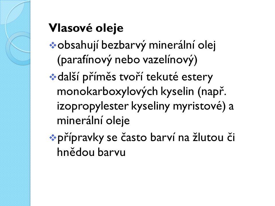 Vlasové oleje obsahují bezbarvý minerální olej (parafínový nebo vazelínový)