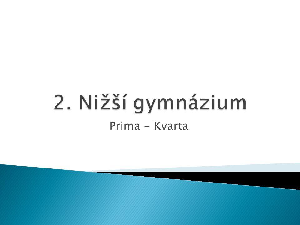 2. Nižší gymnázium Prima - Kvarta