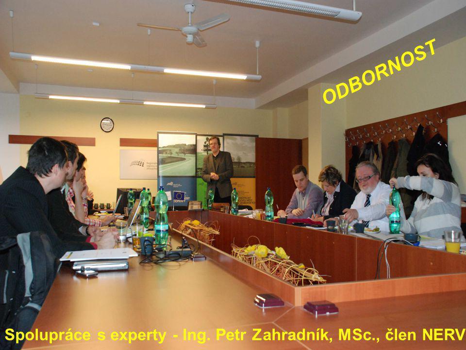 ODBORNOST Spolupráce s experty - Ing. Petr Zahradník, MSc., člen NERV