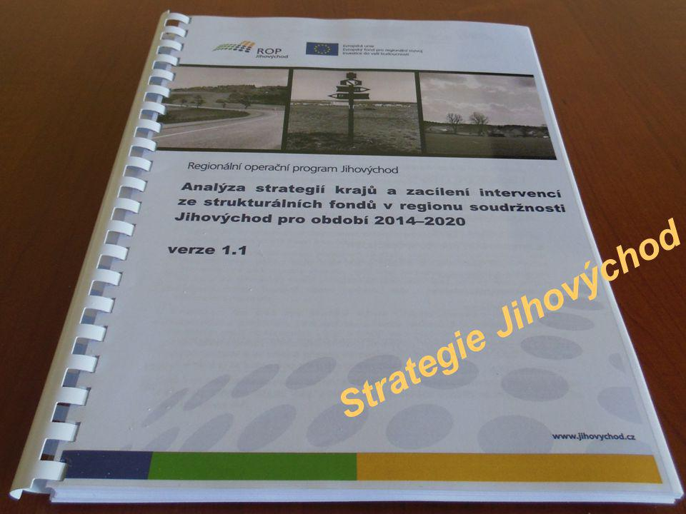 Strategie Jihovýchod Klíčové projekty (aktivity) Strategie regionu Jihovýchod: