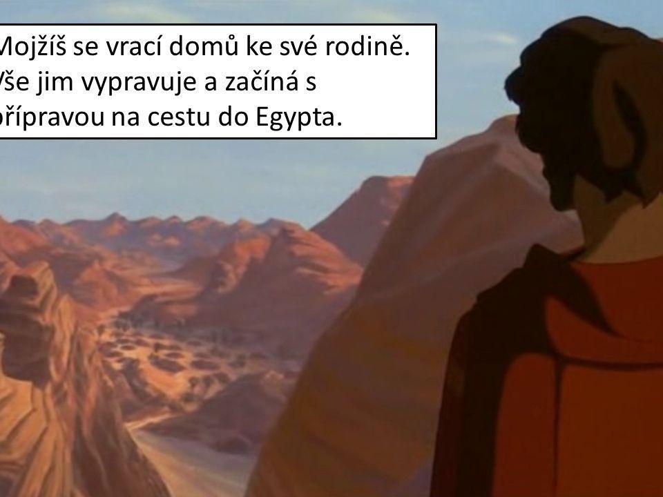 Mojžíš se vrací domů ke své rodině