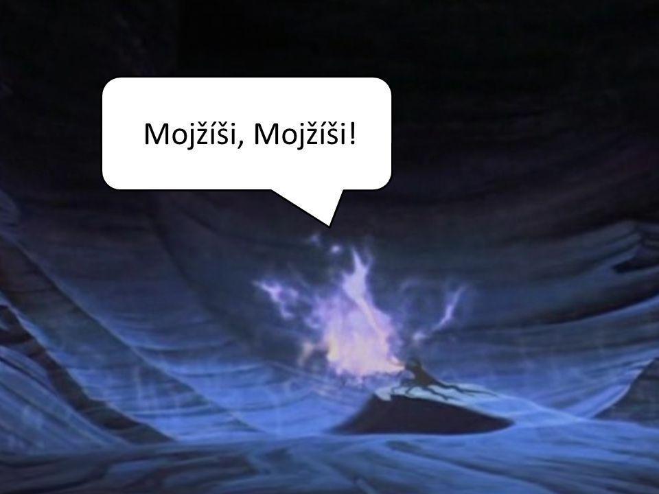 Mojžíši, Mojžíši!