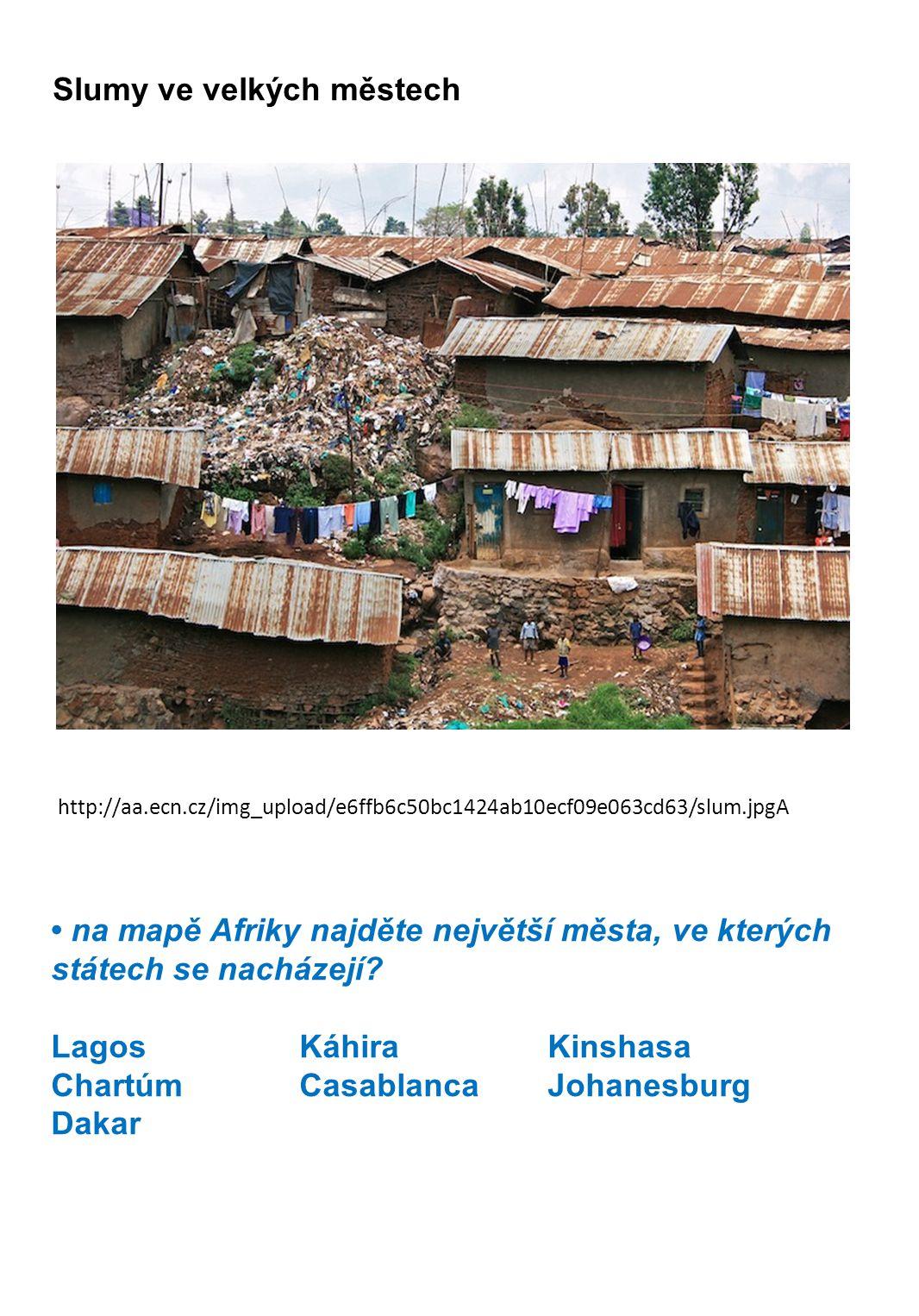 Slumy ve velkých městech