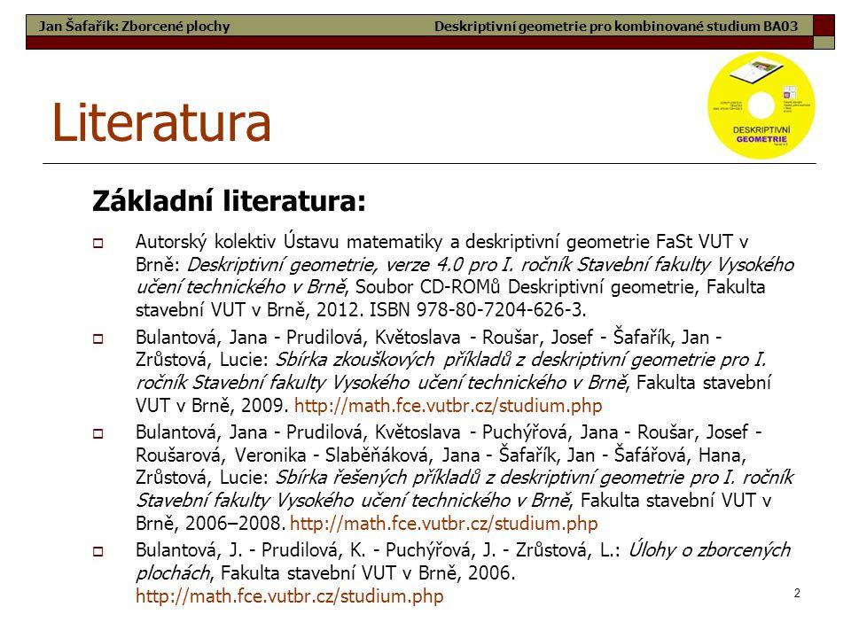 Literatura Základní literatura: