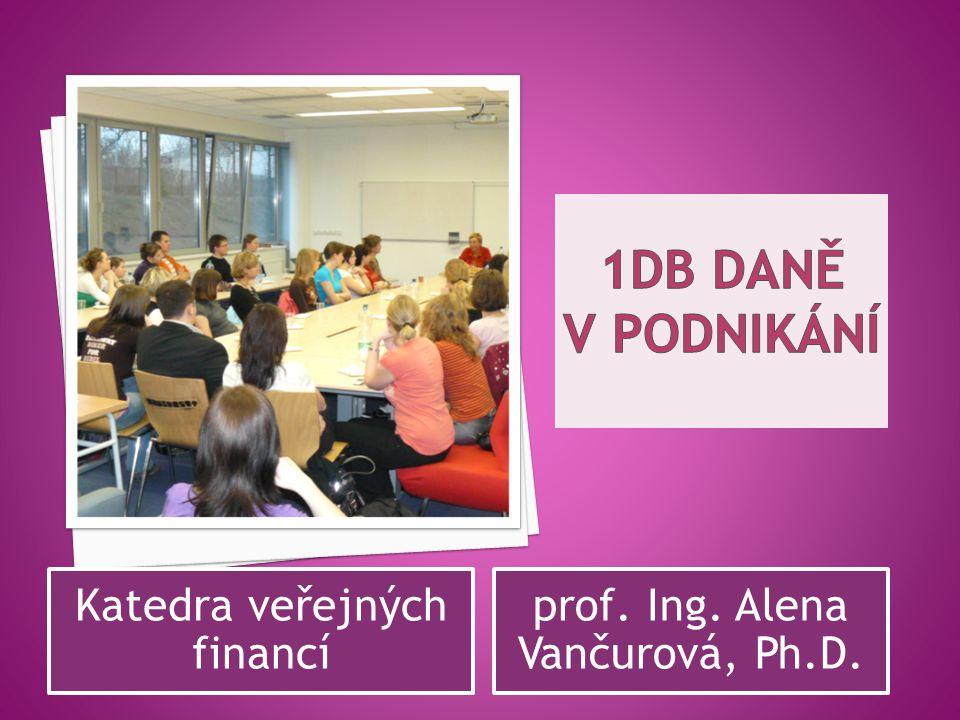 1DB Daně v podnikání Katedra veřejných financí