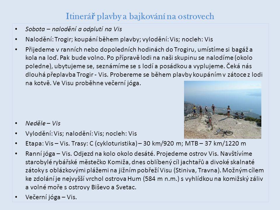 Itinerář plavby a bajkování na ostrovech