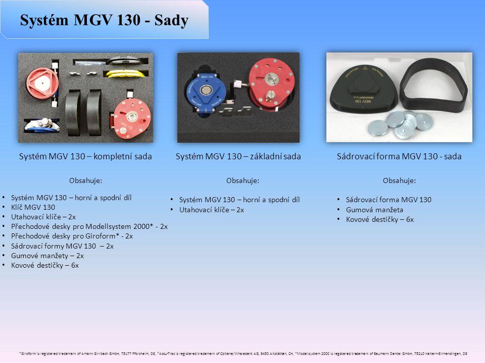 Systém MGV 130 - Sady Systém MGV 130 – kompletní sada