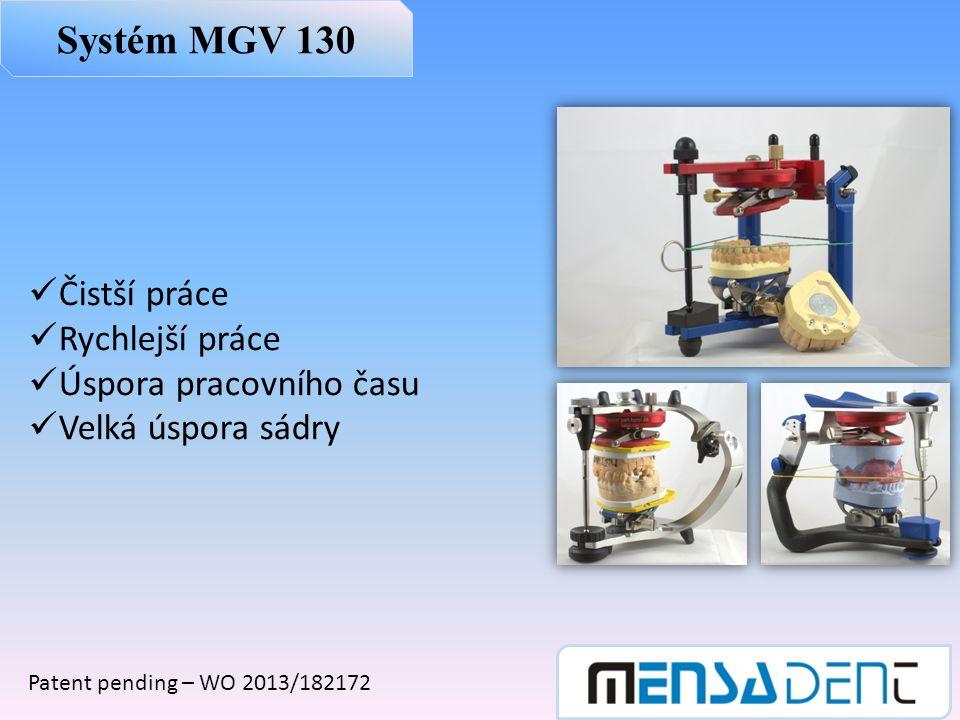 Systém MGV 130 Čistší práce Rychlejší práce Úspora pracovního času