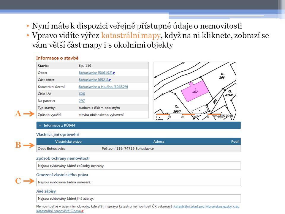 Nyní máte k dispozici veřejně přístupné údaje o nemovitosti
