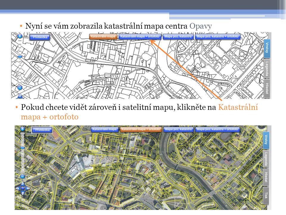 Nyní se vám zobrazila katastrální mapa centra Opavy