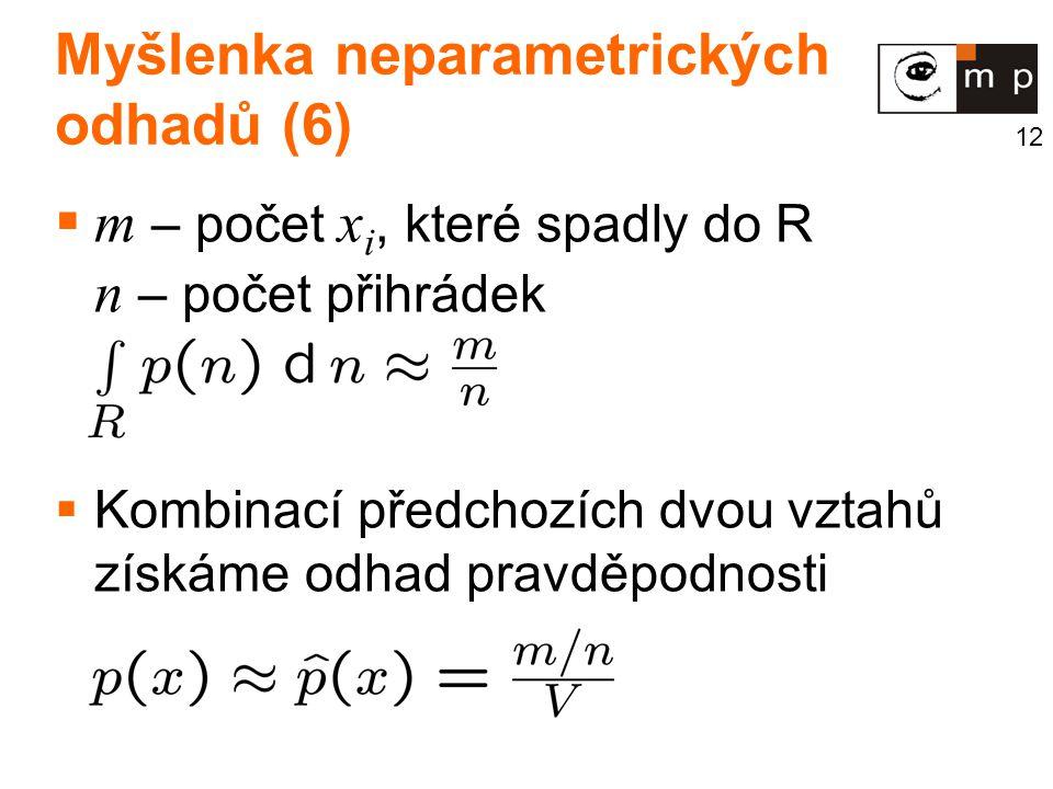 Myšlenka neparametrických odhadů (6)