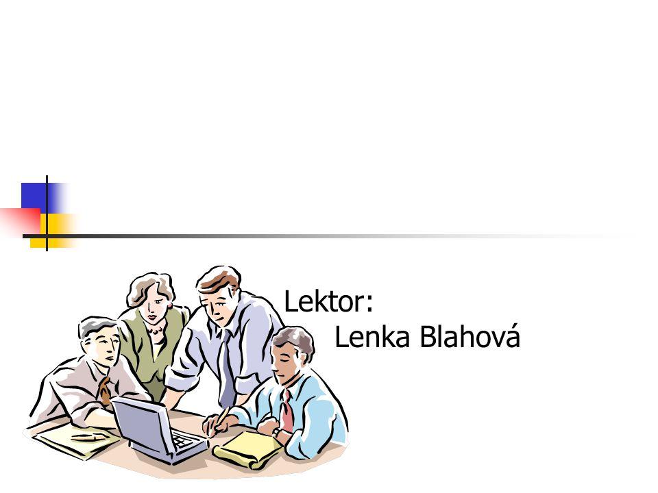Lektor: Lenka Blahová