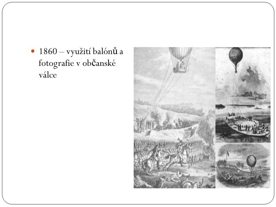 1860 – využití balónů a fotografie v občanské válce