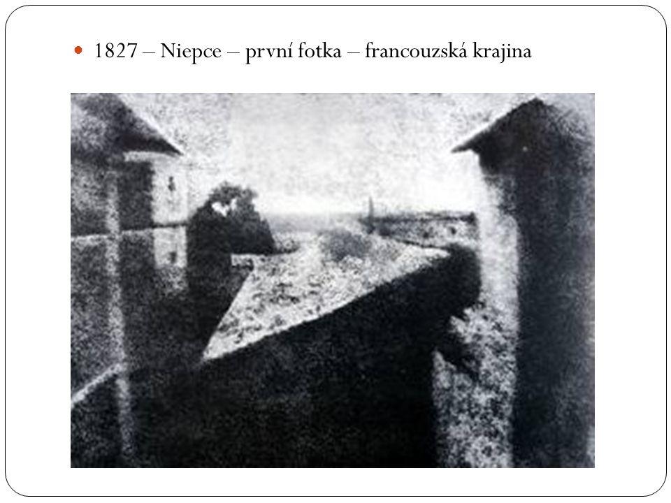 1827 – Niepce – první fotka – francouzská krajina