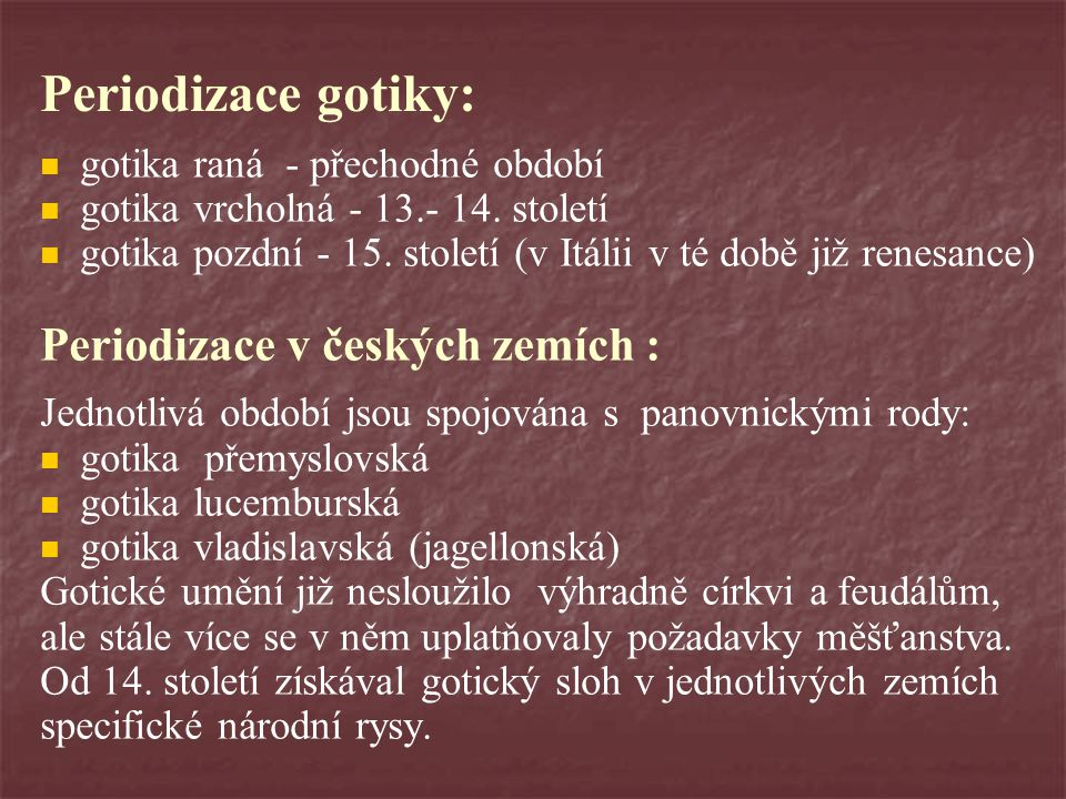 Periodizace gotiky: Periodizace v českých zemích :