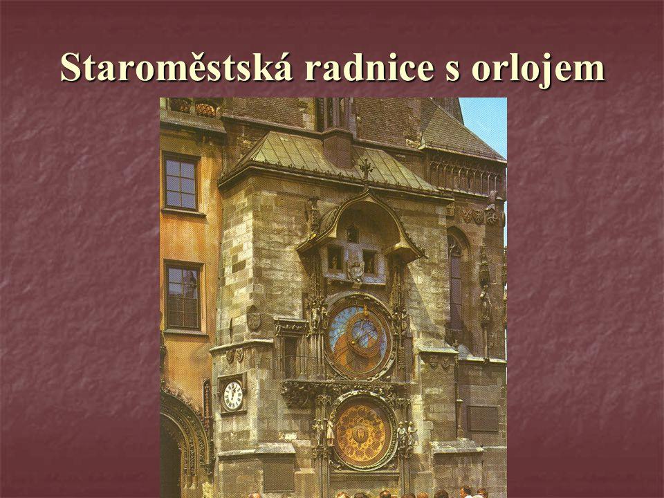 Staroměstská radnice s orlojem