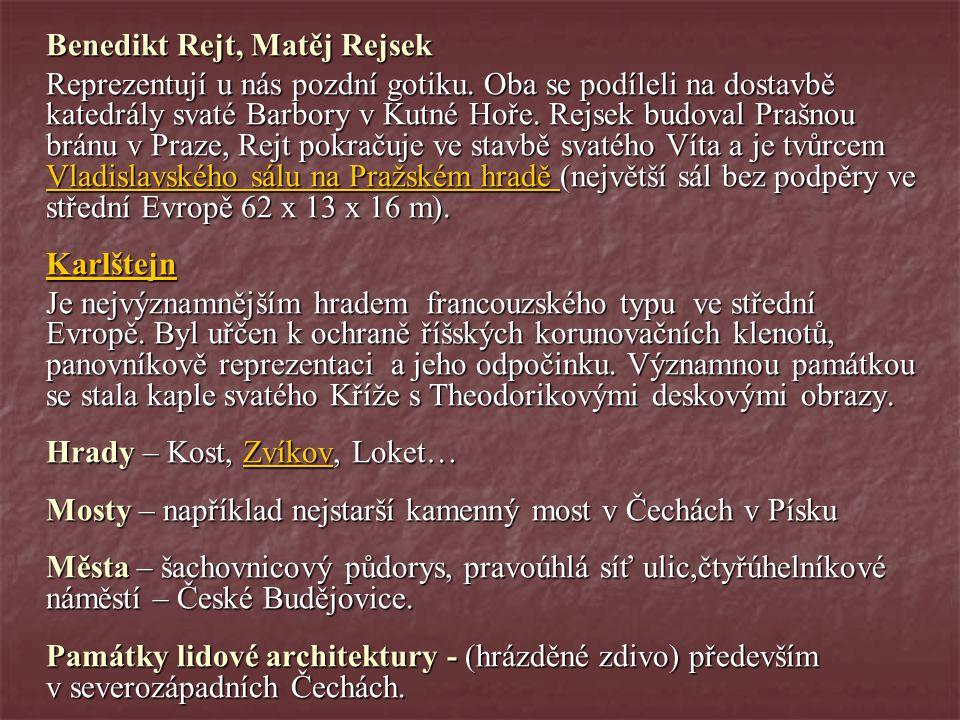 Benedikt Rejt, Matěj Rejsek
