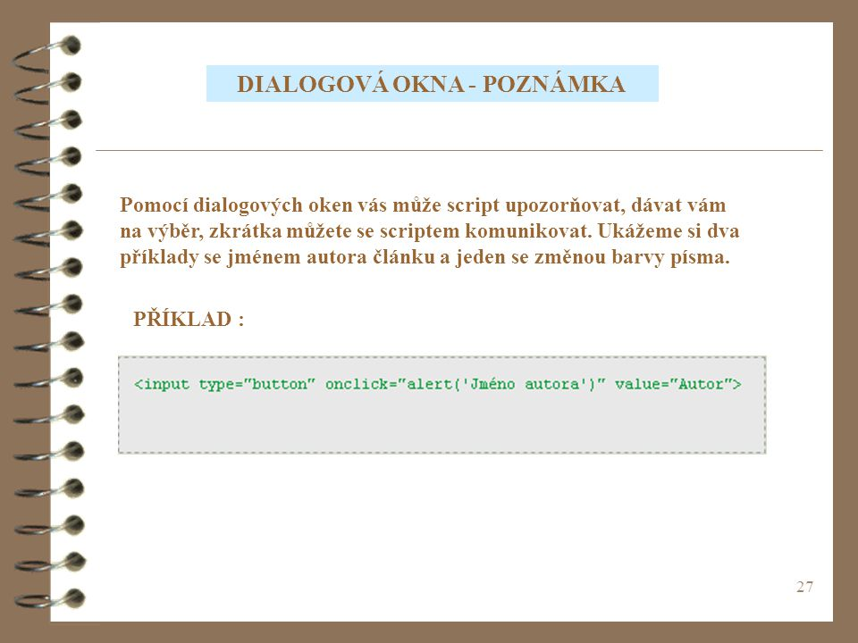 DIALOGOVÁ OKNA - POZNÁMKA