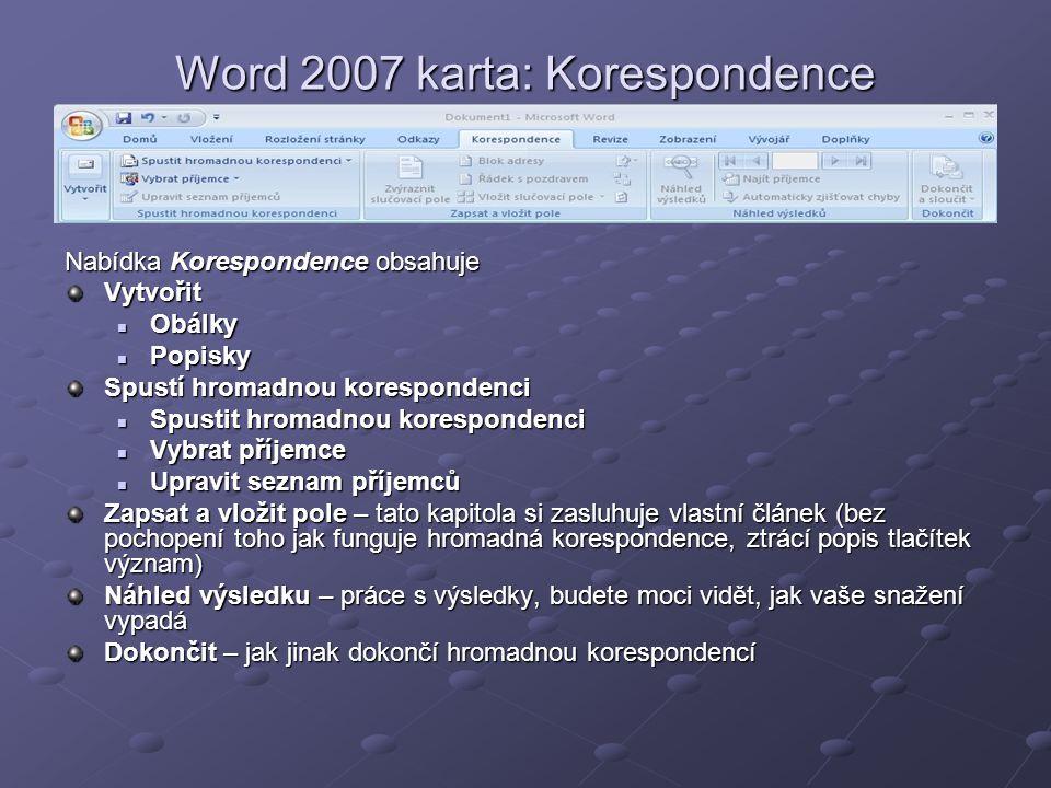 Word 2007 karta: Korespondence