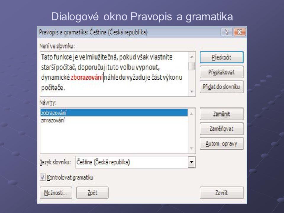 Dialogové okno Pravopis a gramatika