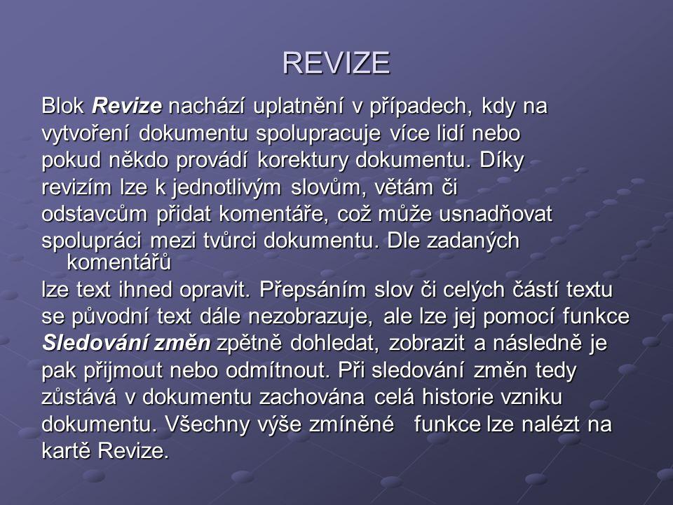 REVIZE Blok Revize nachází uplatnění v případech, kdy na