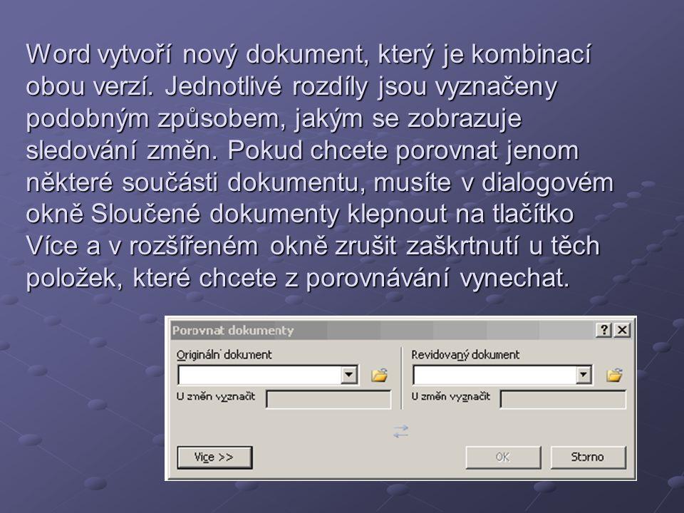 Word vytvoří nový dokument, který je kombinací obou verzí