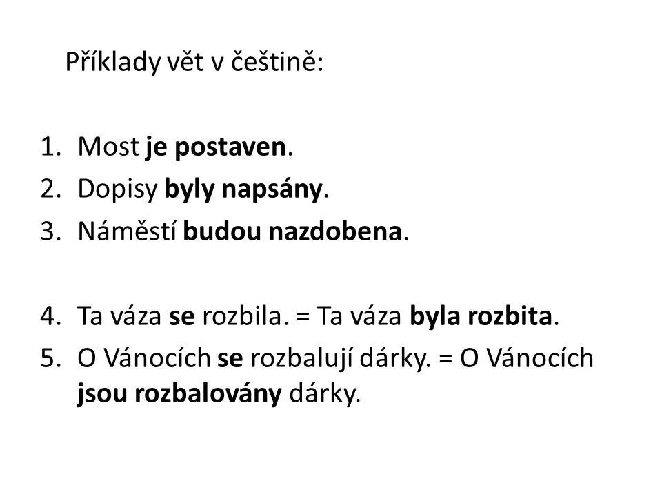 Příklady vět v češtině: