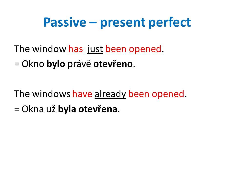 Passive – present perfect