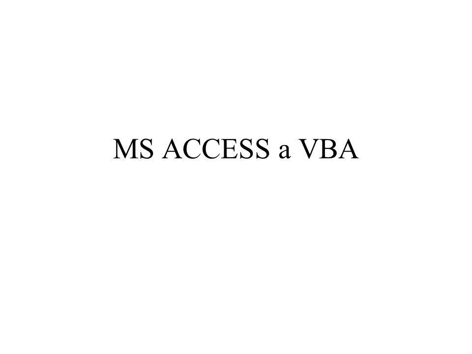 MS ACCESS a VBA