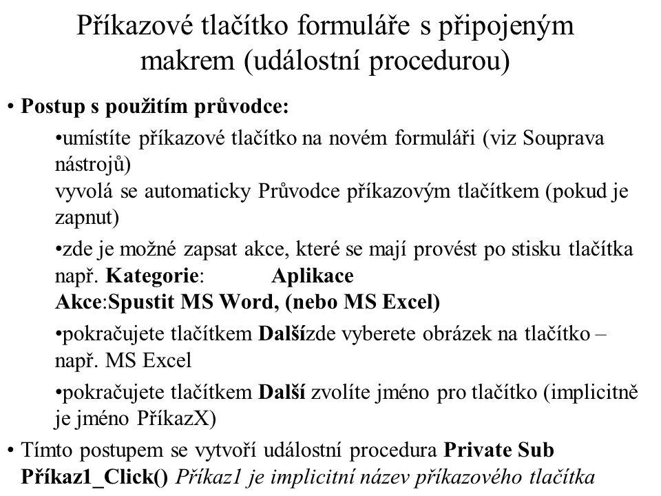 Příkazové tlačítko formuláře s připojeným makrem (událostní procedurou)