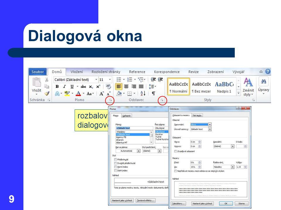 Dialogová okna 9 rozbalovací tlačítko dialogového okna