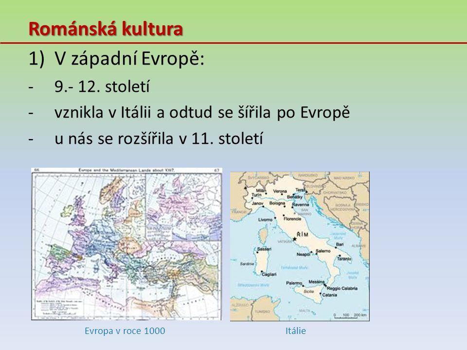 Románská kultura V západní Evropě: 9.- 12. století
