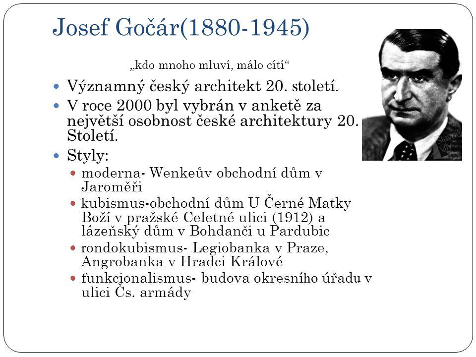 Josef Gočár(1880-1945) Významný český architekt 20. století.