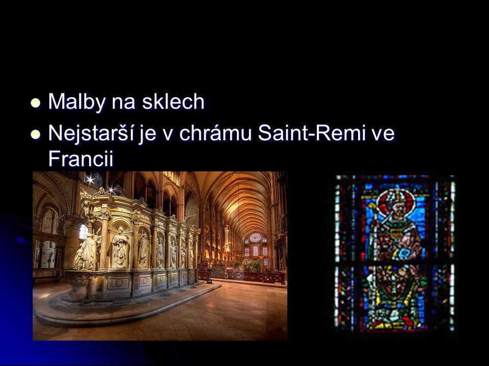 Malby na sklech Nejstarší je v chrámu Saint-Remi ve Francii