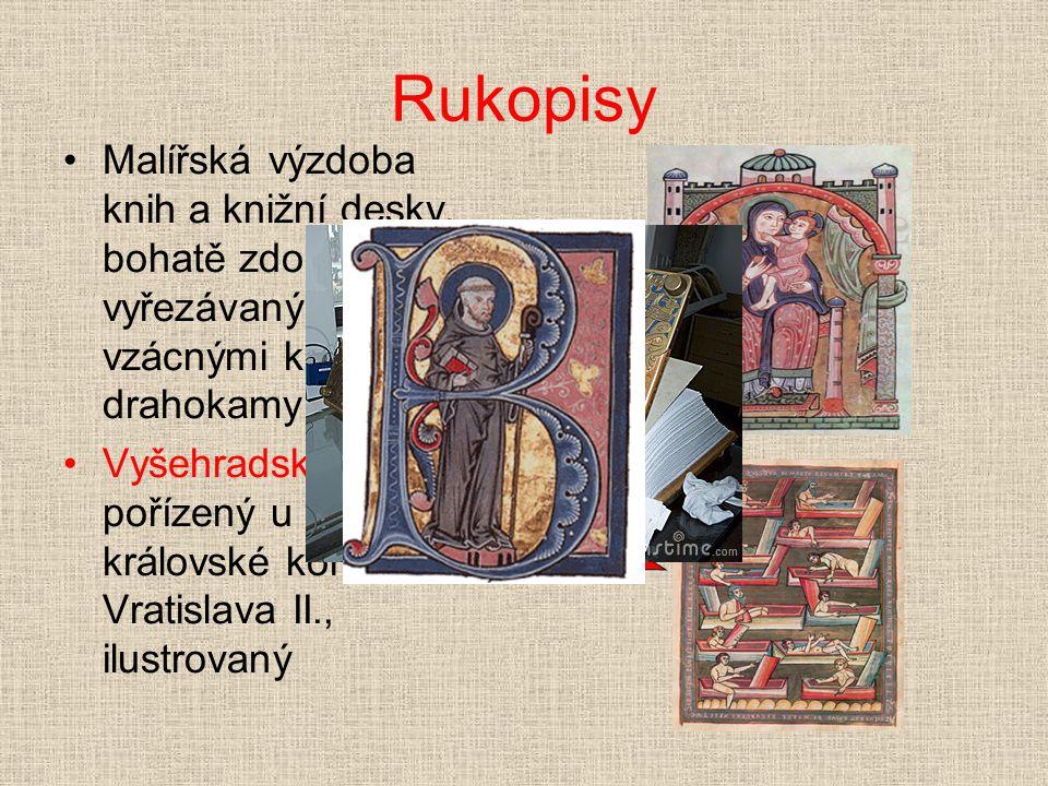 Rukopisy Malířská výzdoba knih a knižní desky, bohatě zdobené vyřezávaným dřevem, vzácnými kovy či drahokamy.